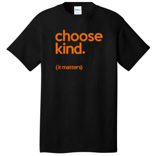"t-shirt showing words ""choose kind"""